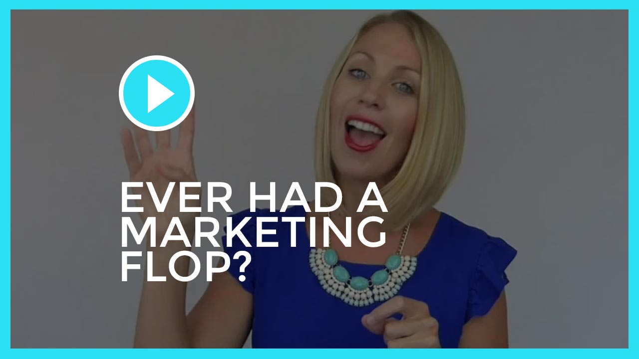Ever Had a Marketing Flop?  The 4 Questions to Ask