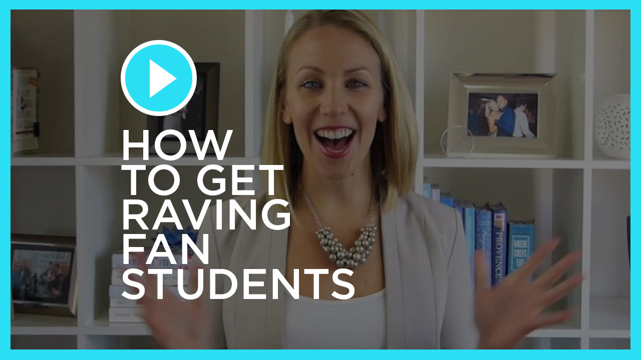 How to get RAVING FAN Students