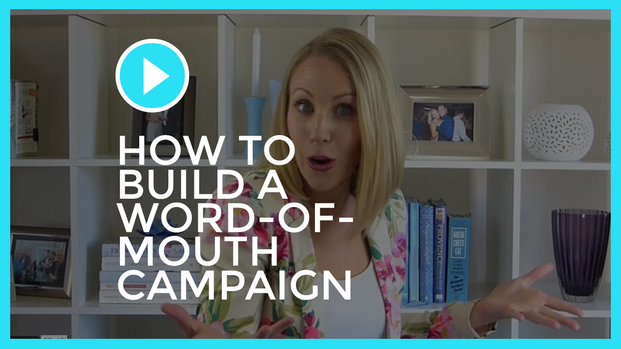 How to build a Word-of-Mouth Campaign