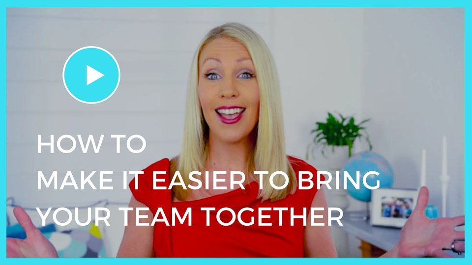 How To Make It Easier For You To Bring Your Team Together