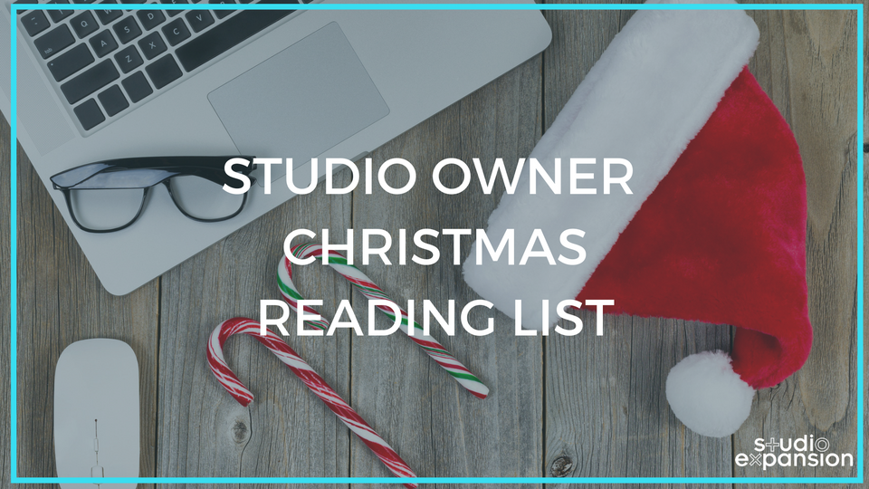 Studio Owner Christmas Reading List