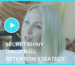 Secret Shiny Disco Ball Retention Strategy