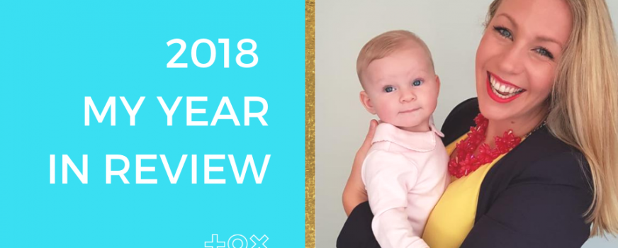 2018 My Year In Review