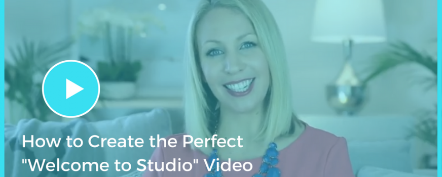 "How to Create the Perfect ""Welcome to Studio"" Video"