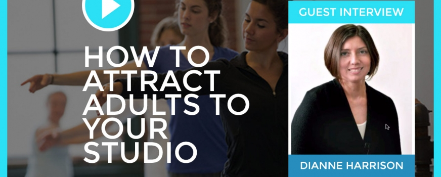 Interview: How to Attract Adults to Your Studio