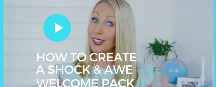 How To Create A Welcome Shock And Awe Pack For Your New Students